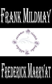 Frank Mildmay Or, the Naval Officer ebook by Frederick Marryat