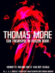 Thomas More - Een treurspel in verzen ebook by Henriette Roland Holst van der Schalk