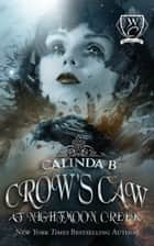 Crow's Caw at Nightmoon Creek - Woodland Creek, #0 ebook by