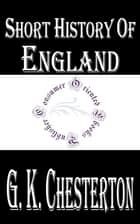 Short History of England ebook by G. K. Chesterton
