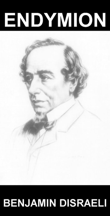 Endymion [mit Glossar in Deutsch] ebook by Benjamin Disraeli,Eternity Ebooks