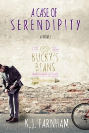 A Case of Serendipity ebook by K. J. Farnham