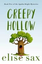 Creepy Hollow ebook by Elise Sax