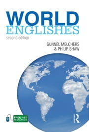 World Englishes ebook by Gunnel Melchers,Philip Shaw