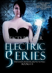 Electric Series ebook by Stacey Brutger