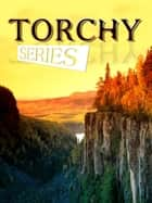 Torchy Series ebook by Sewell Ford