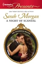 A Night of Scandal ebook by Sarah Morgan