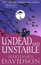 Undead and Unstable - Number 11 in series ebook by MaryJanice Davidson