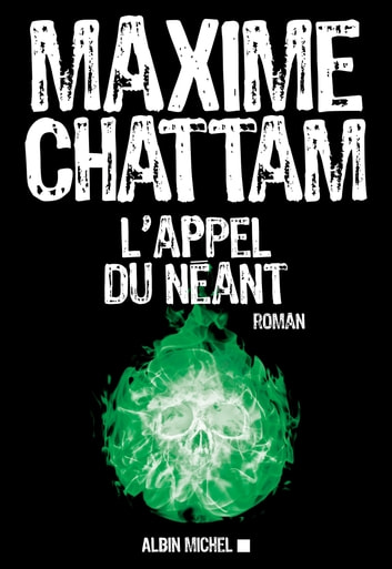 L Appel du néant ebook by Maxime Chattam