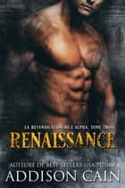 Renaissance ebook by Addison Cain