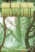 Drowning World ebook by Alan Dean Foster