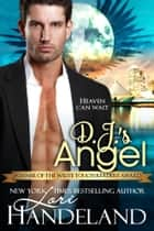 D.J.s Angel ebook by Lori Handeland