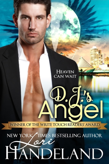 D.J.s Angel - A Contemporary Angel Romantic Suspense Standalone ebook by Lori Handeland