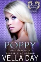 Poppy - Hidden Realms of Silver Lake ebook by Vella Day