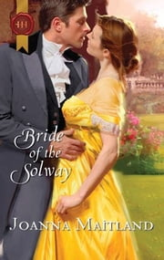Bride of the Solway ebook by Joanna Maitland