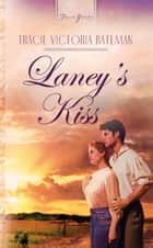 Laney's Kiss ebook by