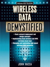 Wireless Data Demystified ebook by Vacca, John
