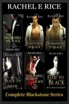 Blackstone Series the Complete Box Set ebook by Rachel E Rice