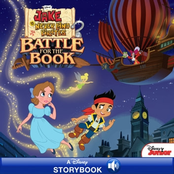 Jake and the Never Land Pirates: Battle for the Book - A Disney Read-Along ebook by Disney Book Group