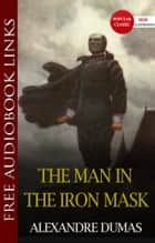 THE MAN IN THE IRON MASK Popular Classic Literature ebook by