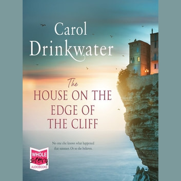 The House on the Edge of the Cliff audiobook by Carol Drinkwater