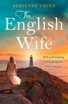 The English Wife ebook by Adrienne Chinn