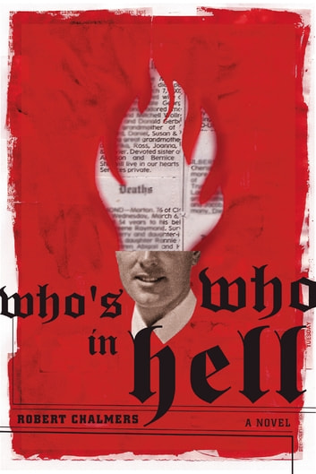 Who's Who in Hell - A Novel ebook by Robert Chalmers