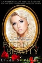 Eternal Beauty ebook by Linda S. Prather