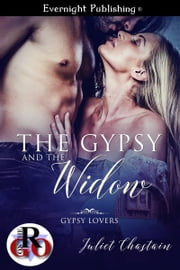 The Gypsy and the Widow ebook by Juliet Chastain