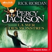 Percy Jackson 2 - La Mer des monstres audiobook by Rick Riordan