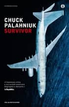 Survivor ebook by Chuck Palahniuk, Giovanna Capogrossi, Michele Monina