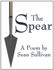 The Spear ebook by Sean Sullivan