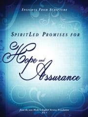 SpiritLed Promises for Hope and Assurance - Insights from Scripture from the New Modern English Version Translation ebook by Passio Faith