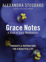 Grace Notes ebook by Alexandra Stoddard