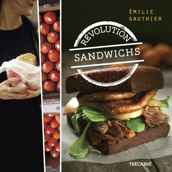 Révolution sandwichs ebook by Émilie Gauthier
