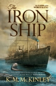 The Iron Ship ebook by K. M. McKinley