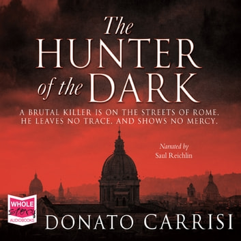 The Hunter of the Dark audiobook by Donato Carrisi