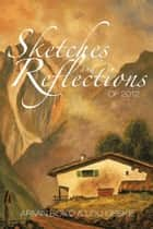 Sketches and Reflections of 2012 ebook by Armin Boko, Lou Lieske