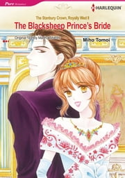 The Blacksheep Prince's Bride (Harlequin Comics) - Harlequin Comics ebook by Martha Shields,Miho Tomoi