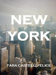Una passeggiata a New York ebook by Tara Castelli Felice