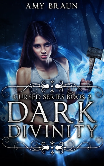 Dark Divinity - A Cursed Book eBook by Amy Braun