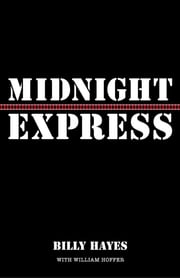 Midnight Express ebook by Billy Hayes