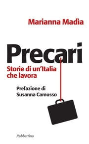 Precari ebook by Marianna Madia