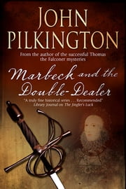 Marbeck and the Double Dealer ebook by John Pilkington