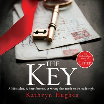 The Key - This summer's heartbreaking must-read audiobook by Kathryn Hughes