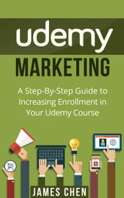 Udemy Marketing ebook by James Chen