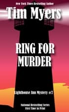 Ring for Murder ebook by Tim Myers