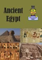 Ancient Egypt: A Ducksters Book ebook by Ken Nelson