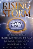 Rising Storm: Season One Bundle ebook by Julie Kenner,Lexi Blake,Elisabeth Naughton,Jennifer Probst,Larissa Ione,Rebecca Zanetti,Lisa Mondello,Dee Davis