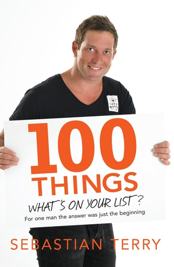 100 Things - What's On Your List? ebook by Sebastian Terry